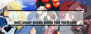 best-lesser-known-anime-that-youll-love-2