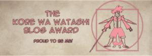 Kore wa Watashi Blog Award banner